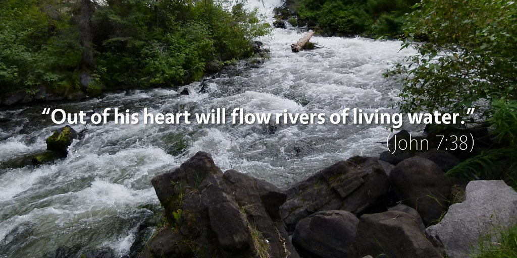 """Rivers of Living Water"": Why Jesus Gives Us the Holy Spirit (John 7:38–39)"