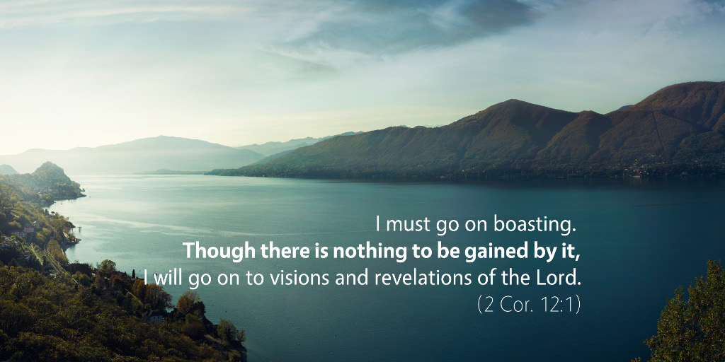 There is Nothing to be Gained by Glory (2 Cor. 12:1–6)